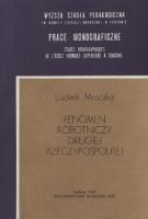 Mroczka, Ludwik (1938- ), 1987, Fenomen robotniczy Drugiej Rzeczypospolitej : studia z dziejów społecznych łódzkiej klasy robotniczej (1918-1939)