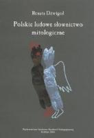 Dźwigoł, Renata, 2004, Polskie ludowe słownictwo mitologiczne