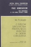 Krukowski, Jan (1940- ), 1986, Z dziejów szkolnictwa parafialnego Krakowa w okresie odrodzenia