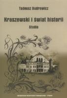 Budrewicz, Tadeusz (1951- ), 2010, Kraszewski i świat historii : studia