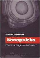 Budrewicz, Tadeusz (1951- ), 2000, Konopnicka : szkice historycznoliterackie