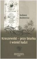 Budrewicz, Tadeusz (1951- ), 2004, Kraszewski - przy biurku i wśród ludzi