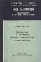 Stachurski, Edward (1942- ), 1989, Słownictwo w utworach polskich naturalistów : badania statystyczne