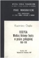 Gajda, Kazimierz (1952- ), 1991, Recepcja Wielkiej Reformy Teatru w prasie galicyjskiej 1890-1918