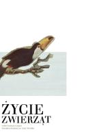 Życie zwierząt : wybór ilustracji z książki Bronisława Gustawicza i Emila Wyrobka