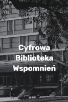Cyfrowa Biblioteka Wspomnień